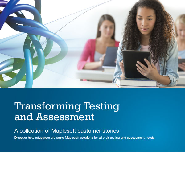 Transforming Testing and Assessment